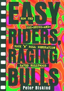 Book cover for Easy Riders, Raging Bulls